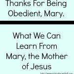 Thanks for Being Obedient, Mary