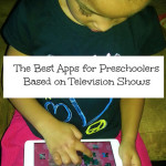 Best Apps for Preschoolers Based on Television Shows