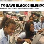 How To Save Black Childhood