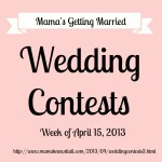 Wedding Contests – Week of 4/15