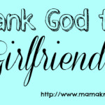 Thank God for Girlfriends