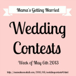 Wedding Contests – Week of 5/6