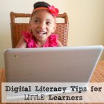 Digital Literacy Tips for Little Learners