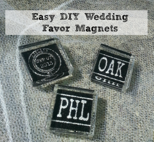 Diy Wedding Favor Magnets Mama Knows It All