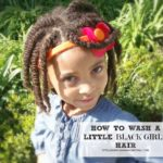 How To Wash A Little Black Girl's Hair