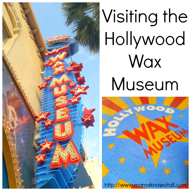 Visiting the Hollywood Wax Museum