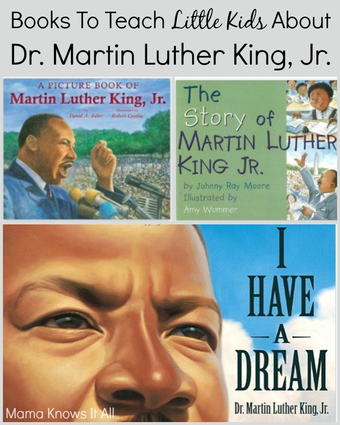 Books To Teach Little Kids About Dr. Martin Luther King, Jr.