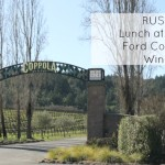 Lunch at Rustic – Francis Ford Coppola Winery