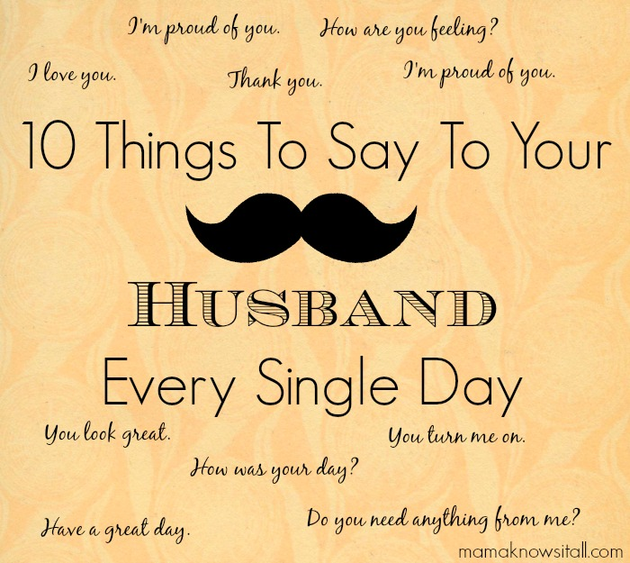 Words of Affirmation for Your Husband - Mama Knows It All