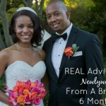 Real Advice For Newlyweds From A Bride Of 6 Months
