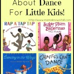 Books About Dance For Little Kids
