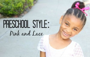 Preschool Style: Pink and Lace