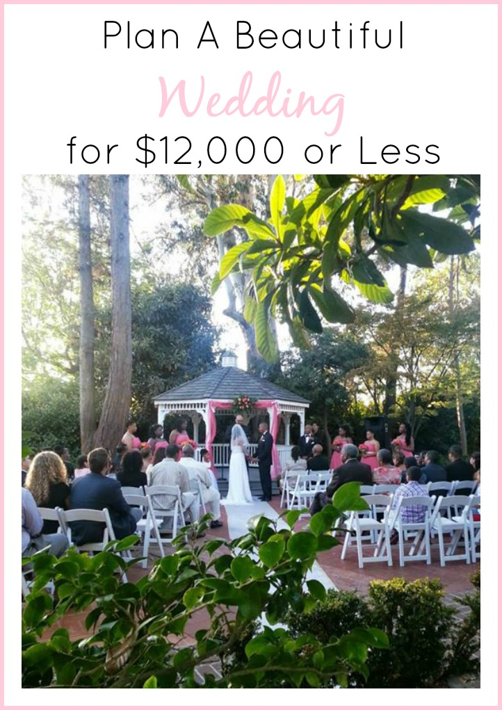 How To Have A Wedding For $12,000 Or Less