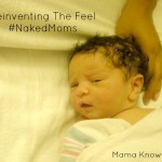 Reinventing The Feel #NakedMoms