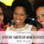 Influential African-American Mom Bloggers AND A List