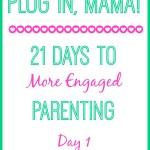 Plug In, Mama: Analyzing Motherhood