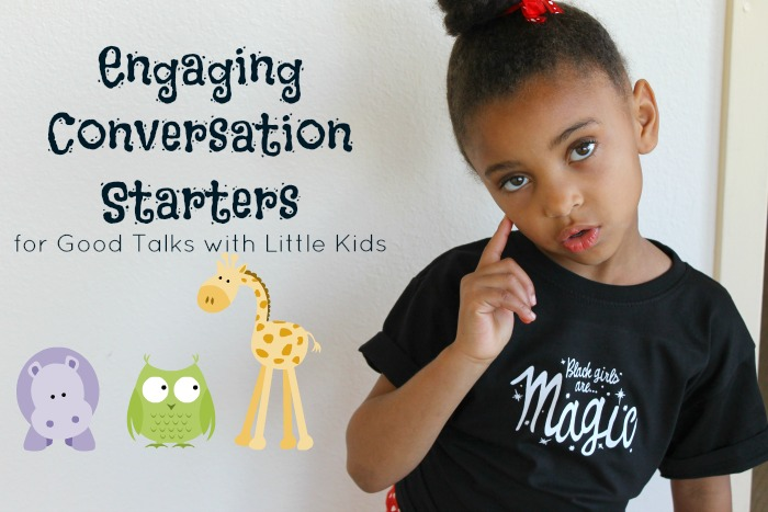 Engaging Conversation Starters For Good Talks With Little Kids