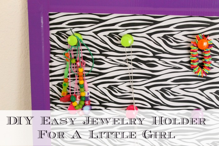 Easy Jewelry Holder For A Little Girl
