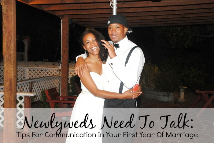 Newlyweds Need To Talk - Tips for Communication In Your First Year Of Marriage