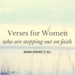 Verses For Women Who Are Stepping Out On Faith