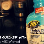 Too Busy To Clean? Try The ABC Method!