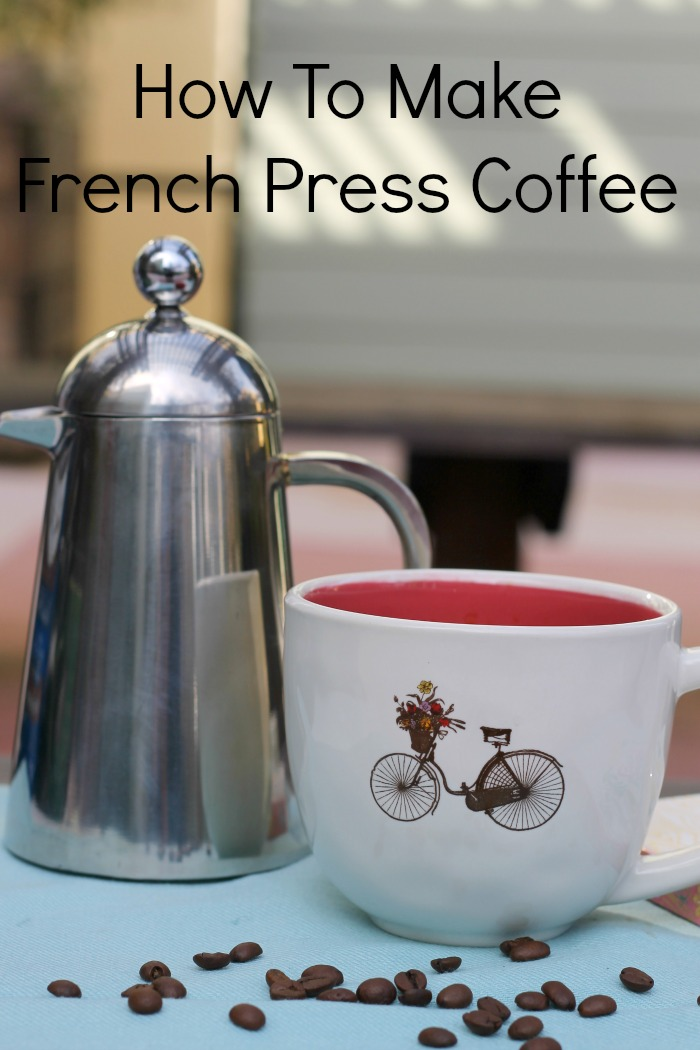how to make french press coffee recipe mama knows it all. Black Bedroom Furniture Sets. Home Design Ideas