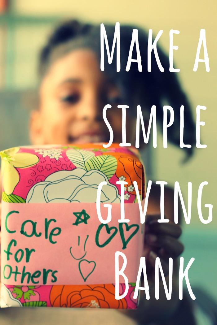 Make A Simple Giving Bank