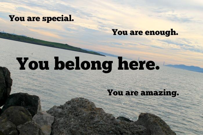 You Belong Here.