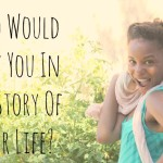 Who Would Play You In The Story Of Your Life?