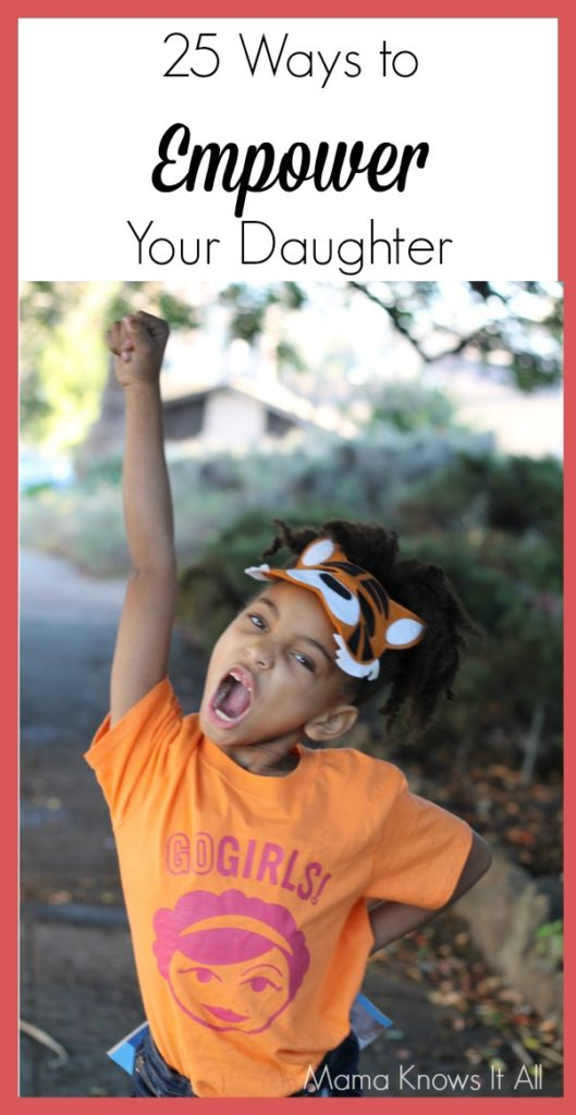 25-ways-to-empower-your-daughter