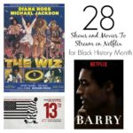 28 Netflix Streams for Black History Month