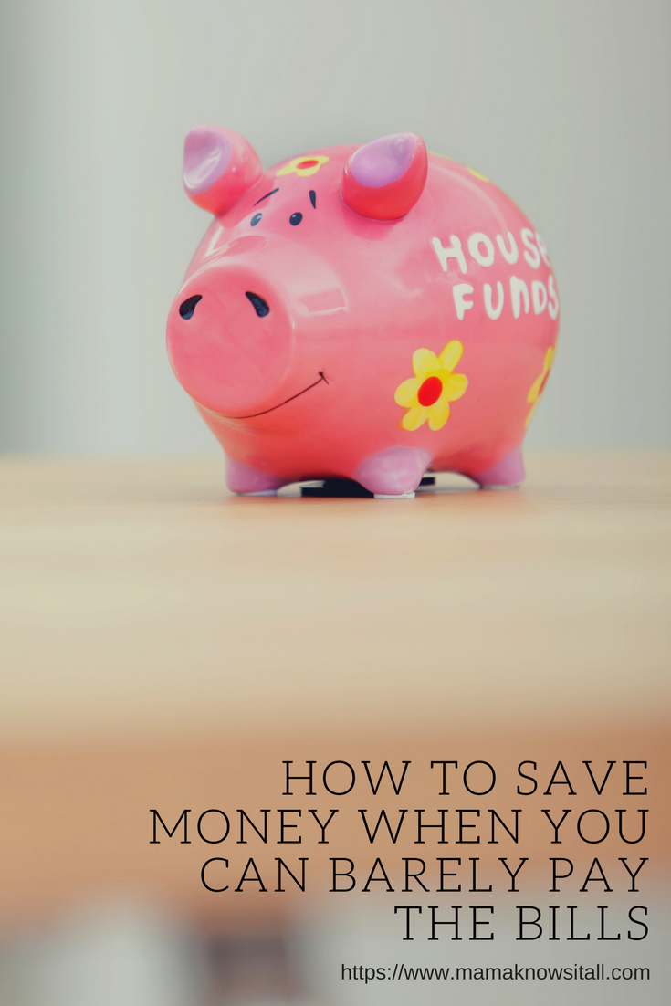 How to save money when you can barely afford to pay bills
