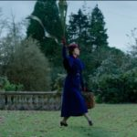 Mary Poppins Returns, and We Need Her Now More Than Ever